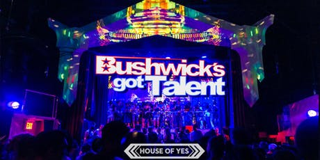 Bushwick's Got Talent tickets