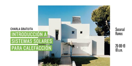 Introducción a sistemas solares para calefacción entradas