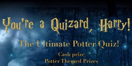 You're a Quizzard, Harry! tickets