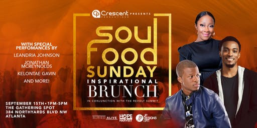 Soul Food Sunday Brunch Presented by Crescent Productions