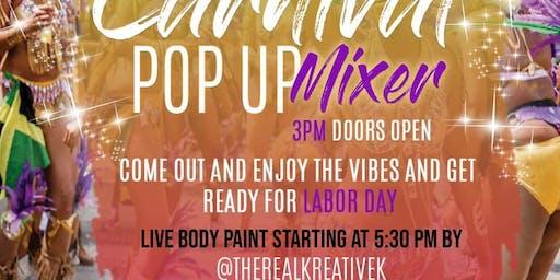 Carnival Pop Up Mixer