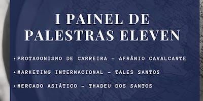 I Painel de Palestras Eleven Jr.