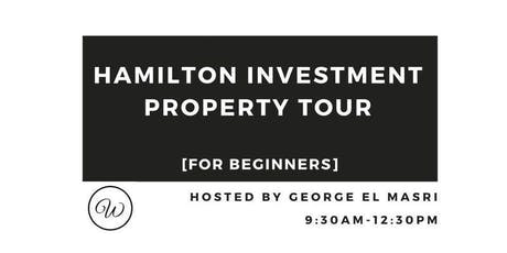 Hamilton Investment Property Tour For Beginners tickets