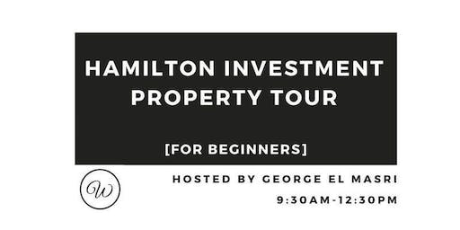 Hamilton Investment Property Tour For Beginners