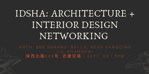 IDSHA: Architecture + Interior Design Networking