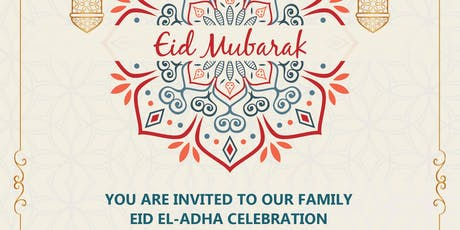 EID EL-ADHA CELEBRATION tickets