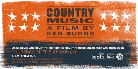 Jazz, Blues and Country | Ken Burns' Country Music Sneak Peek and Discussion tickets