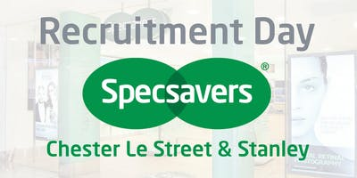 Specsavers Chester Le Street & Stanley Recruitment Day Session 3