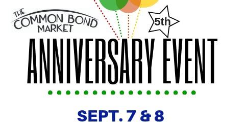 The Common Bond Market's 5th Anniversary Celebration