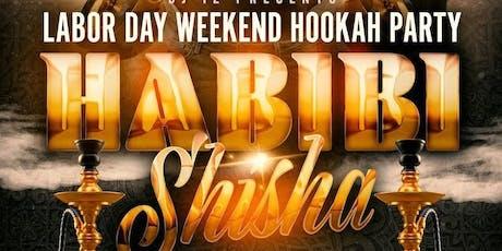 HABIBI SHISHA PARTY tickets