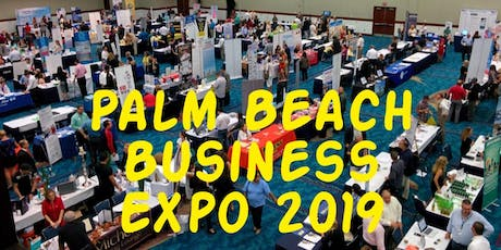 Palm Beach Business Trade Expo | Free VIP Ticket tickets