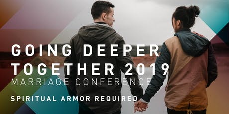 Going Deeper Together: Spiritual Armor Required tickets