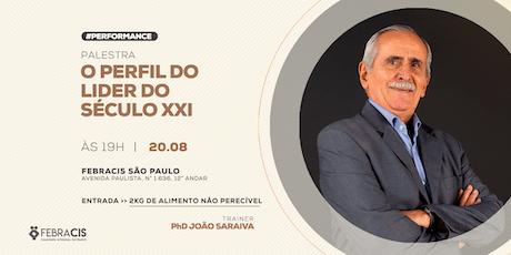 """Palestra """"O Perfil do Líder do Século XXI"""" com PhD João Saraiva ingressos"""