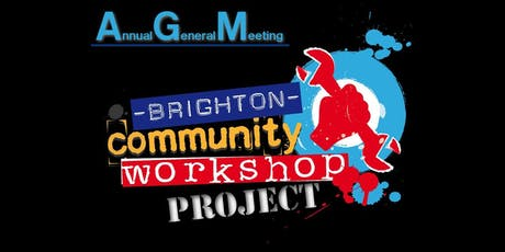 Brighton Community Workshop Project Annual General Meeting tickets