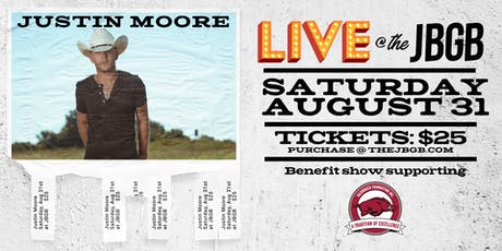 Justin Moore Live at JBGB Razorback Foundation Benefit Show tickets