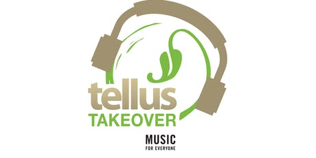 The Tellus Takeover  tickets