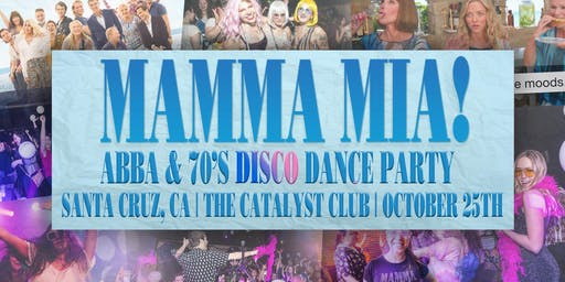 Mamma Mia! An ABBA & 70's Disco Dance Party
