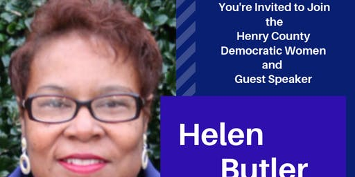 Henry County Democratic Womens Monthly Meeting w/ Helen Butler
