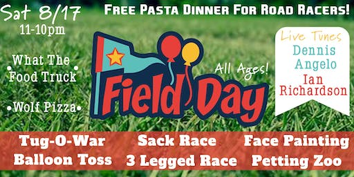 8/17 Field Day | Petting Zoo, Pasta Dinner, All Ages Contests, Tunes, Food