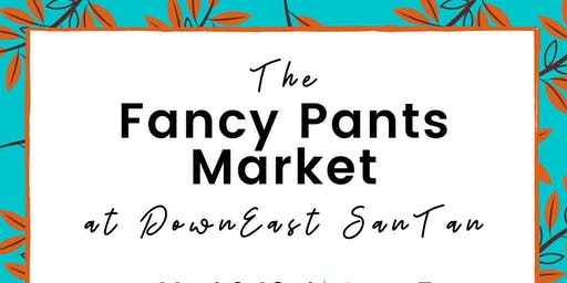Fancy Pants Market at DownEast