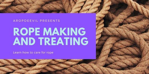 Rope Making and Treating