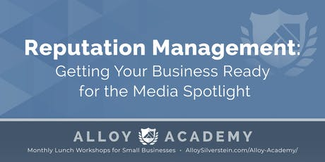 Reputation Management - Alloy Academy Hammonton tickets