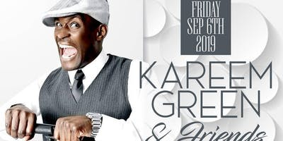 Comedy & Soulfood Starring Kareem Green & Friends
