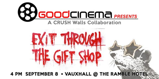 GoodCinema Presents: Exit Through The Gift Shop