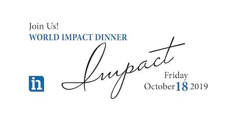 International Needs World Impact Dinner tickets