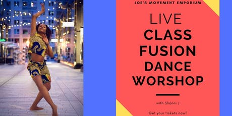 Live Class - A  Fusion Dance Workshop tickets