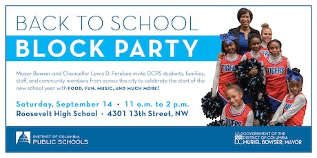 DCPS Back to School Block Party / Fiesta En La Calle De Regreso A Clases tickets