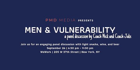 Men & Vulnerability: A Panel Discussion tickets