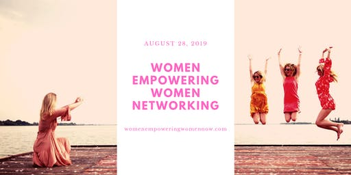 Women Empowering Women Networking August 2019