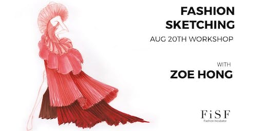 Fashion Sketching w/ Zoe Hong