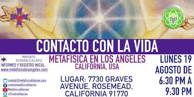 CONTACTO *** LA VIDA- Metafísica  en Los Ángeles