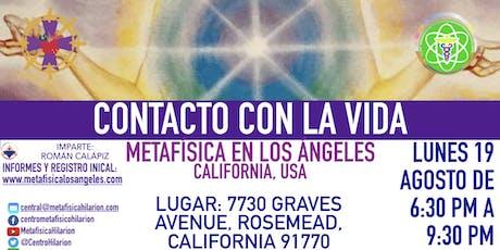 CONTACTO CON LA VIDA- Metafísica  en Los Ángeles tickets