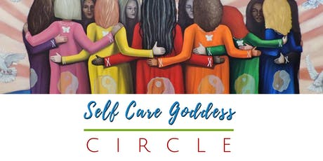 Self Care Goddess Circle tickets