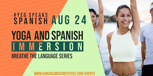 Spanish Immersion Workshop- Yoga & Spanish
