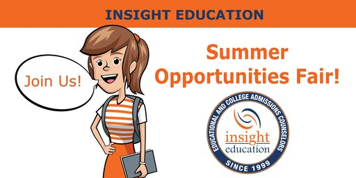 Summer Opportunities Fair with Insight Education: Internships, International & Local Programs, Volunteering & more!