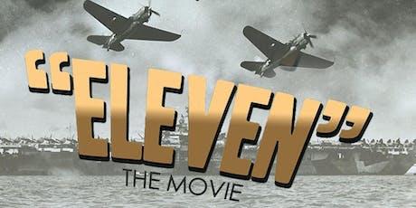 """Eleven"" Film Premiere tickets"