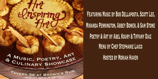 Art Inspiring Art: A Music, Poetry, Art & Culinary Showcase