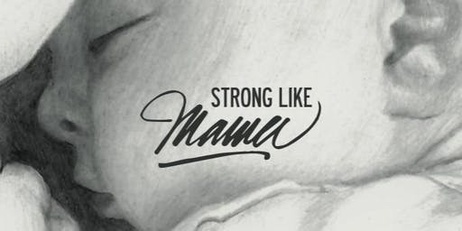 Strong Like Mama - Taster Session