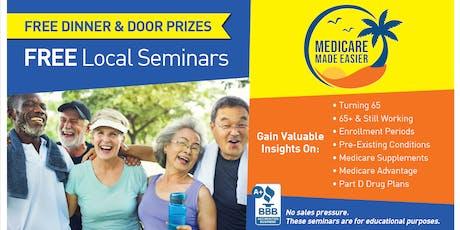 Medicare Made Easier FREE dinner & Seminar tickets
