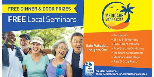 Medicare Made Easier FREE dinner & Seminar