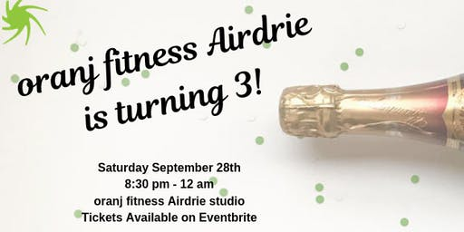 oranj fitness Airdrie 3rd Birthday Bash
