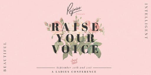 Rejoice Presents: Raise Your Voice - A Ladies Conference