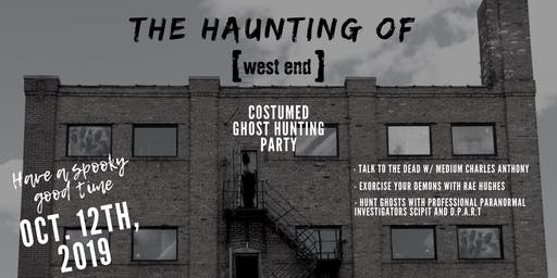 The Haunting of West End