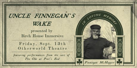 Uncle Finnegan's Wake: a Birch House Fundraiser tickets