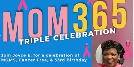 MOM365 - TRIPLE CELEBRATION tickets