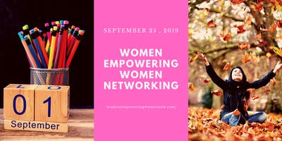 Women Empowering Women Networking September 2019